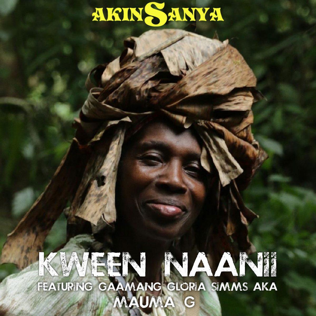 Akinsanya - Kween Naanii (feat. Mauma G) (Digital)