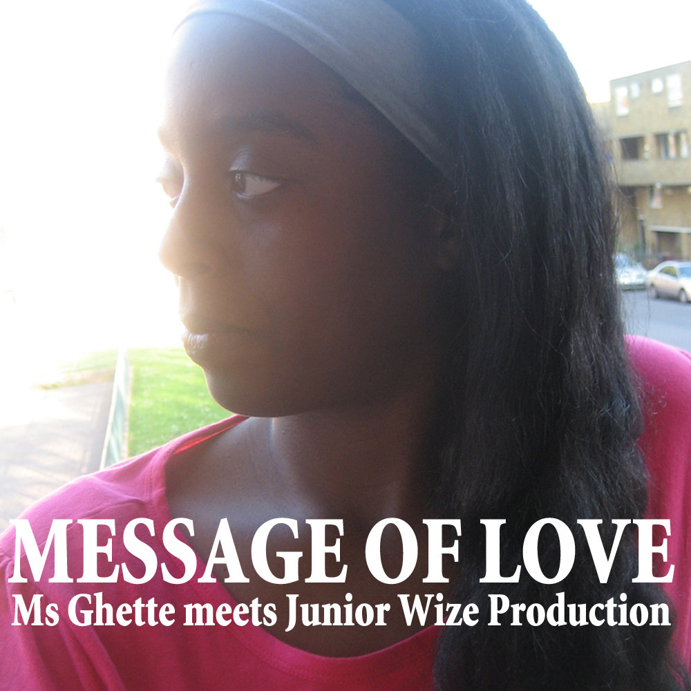 Ms Ghette - Message of Love 無料配信開始!