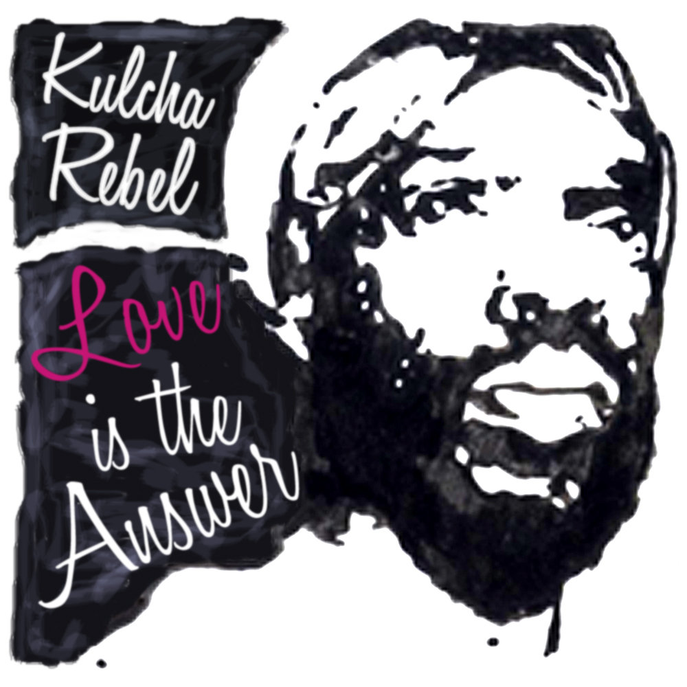 "Kulcha Rebel ""Love Is The Answer"" リリース"