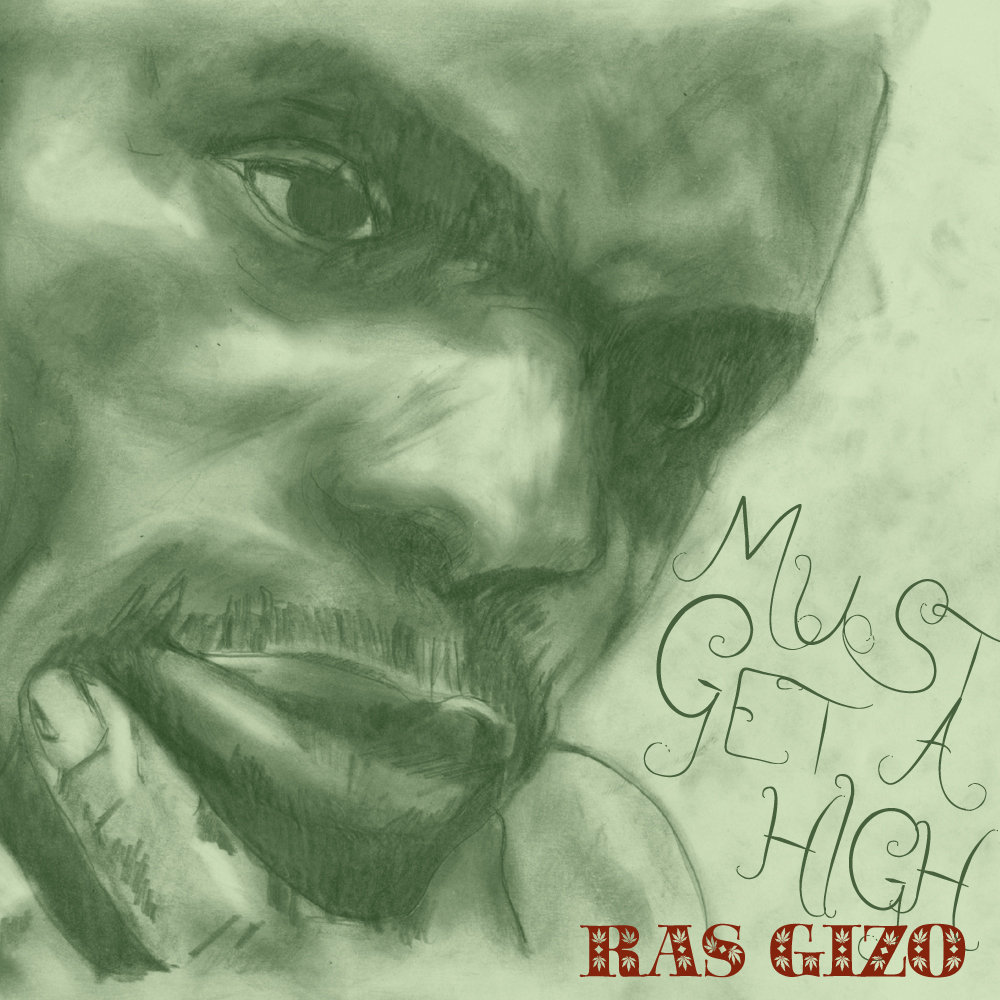 "Ras Gizo ""Must Get A High"" リリース"