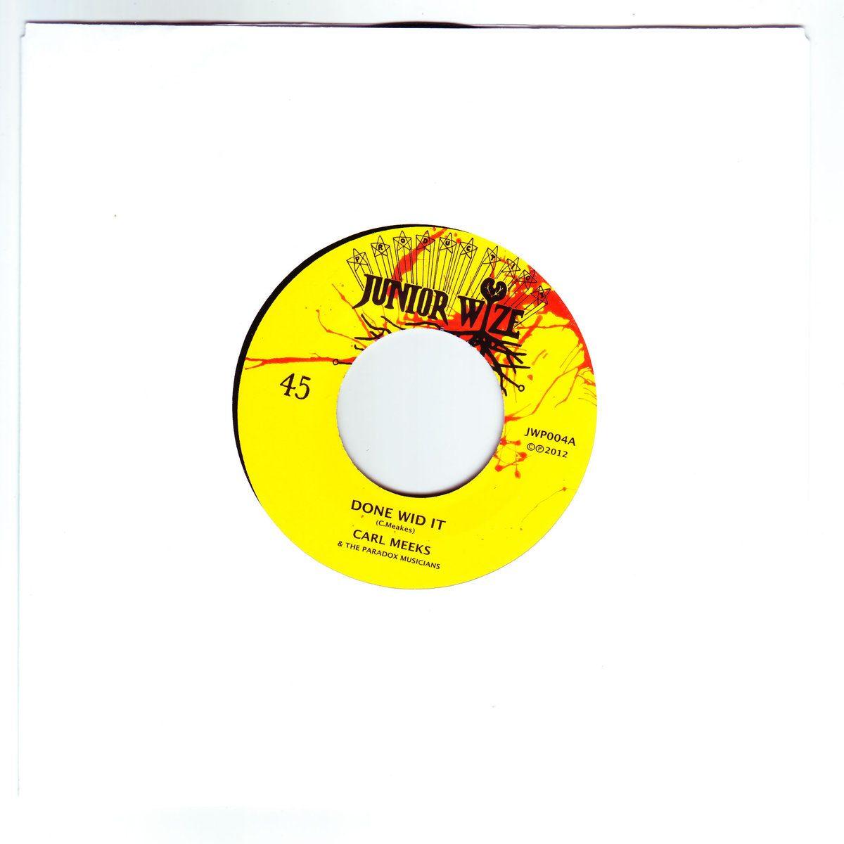 """Carl Meeks - Done Wid It (7"""") Release"""