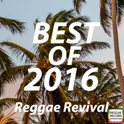 Elected in BEST OF 2016 (Reggae Revival)