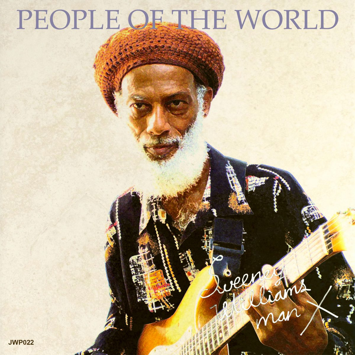 "Sweeney Williams ""People Of The World"" デジタルリリース!"