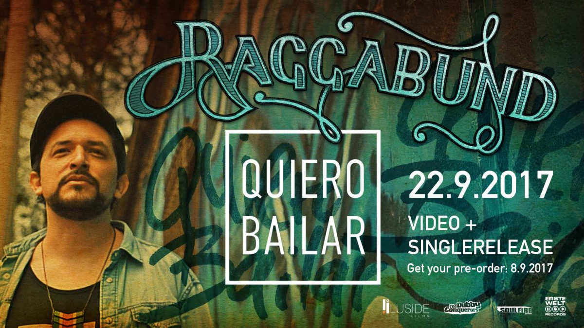 "Dubwize for Raggabund ""Quiero Bailar"""